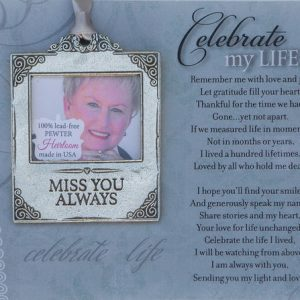 celebrate my life photo ornament and memorial verse