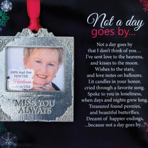 not a day goes by photo memorial ornament