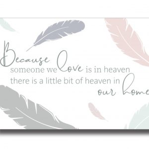 Someone We Love Is In Heaven Ceramic Oval Plaque